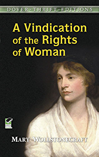 vindication of the rights of w kindle edition by mary a vindication of the rights of w dover thrift editions
