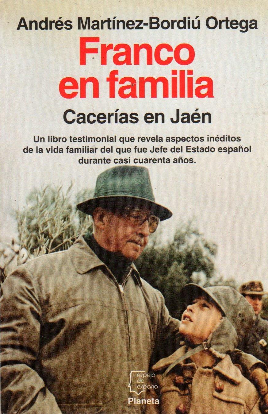 Franco en familia - cacerias en Jaén Espejo de España: Amazon.es ...
