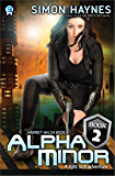 Alpha Minor (Harriet Walsh Book 2) (English Edition)
