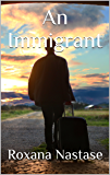 An Immigrant (MacKay - Canadian Detectives Book 2)