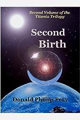 Second Birth (Titania trilogy Book 2) Kindle Edition