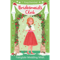 Fairytale Wedding Wish: Book 3 (Bridesmaids Club)