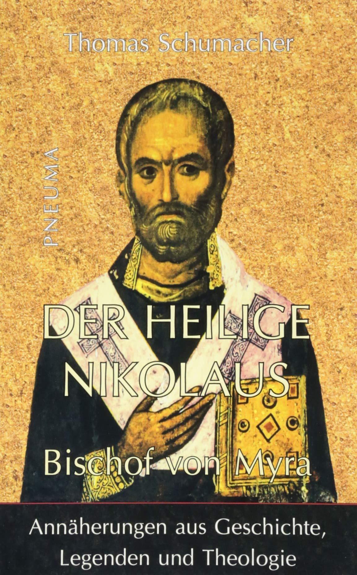 Der Heilige Nikolaus Bischof Von Myra 9783942013468 Amazoncom Books