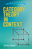Category Theory in Context (Aurora: Dover Modern Math Originals)