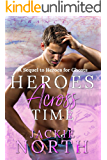 Heroes Across Time: A Sequel to Heroes for Ghosts
