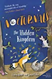 The Hidden Kingdom: The Nocturnals Book 4 (The Nocturnals (4))