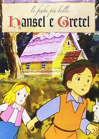Hansel e gretel le fiabe piu belle amazon film e tv