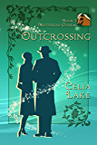 Outcrossing (Mysterious Charm Book 1)