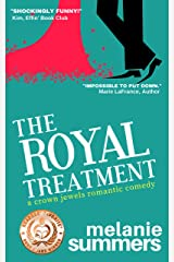 The Royal Treatment (The Crown Jewels Romantic Comedy Series Book 1) Kindle Edition