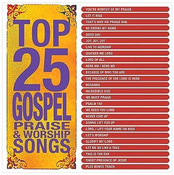 Gospel music praise and worship songs