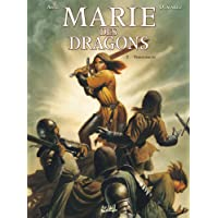 MARIE DES DRAGONS T.02 : VENGEANCES