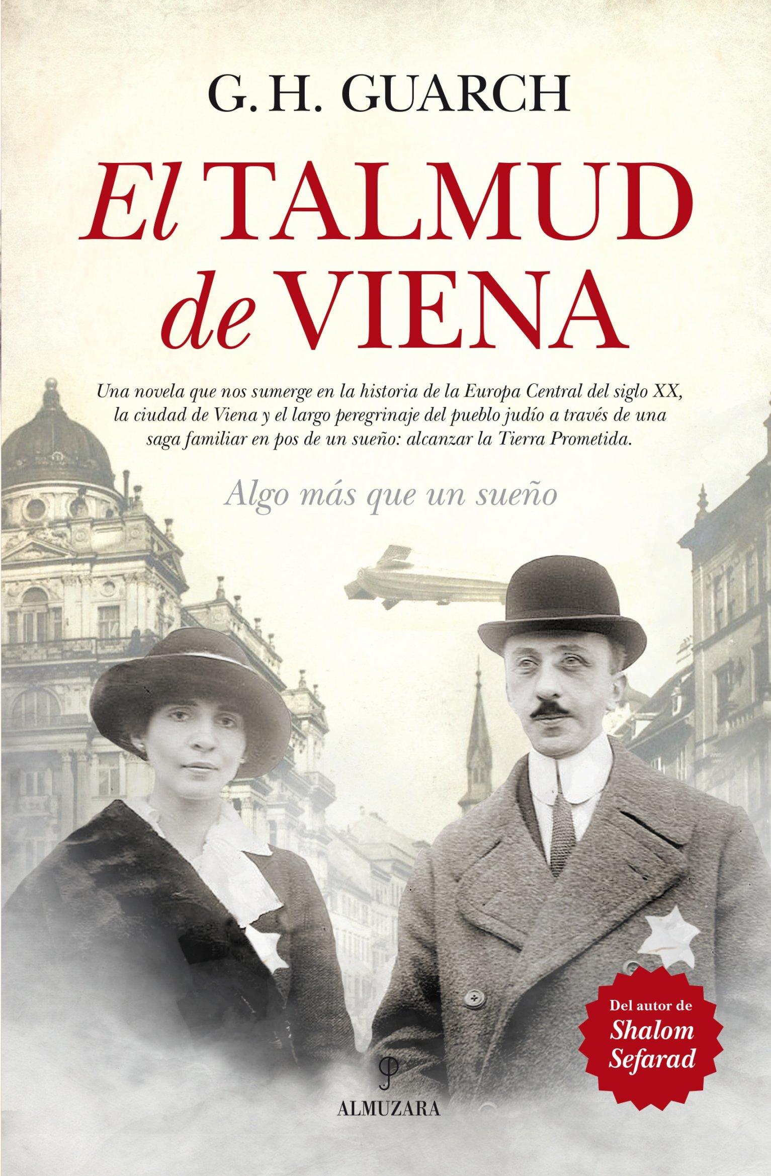 El Talmud De Viena Tapa blanda – 26 may 2014 Gonzalo Hernández Guarch Almuzara 8416100330 Historical