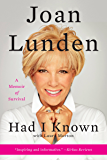 Had I Known: A Memoir of Survival
