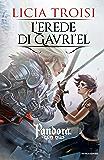 Pandora 3 - L'erede di Gavriel