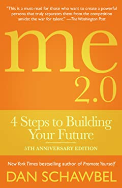 Me 2.0: 4 Steps to Building Your Future