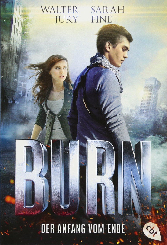 BURN - Der Anfang vom Ende (Die Tate Archer-Reihe, Band 2)