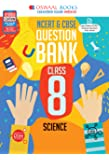 Oswaal NCERT & CBSE Question Bank Class 8 Science Book (For March 2020 Exam)