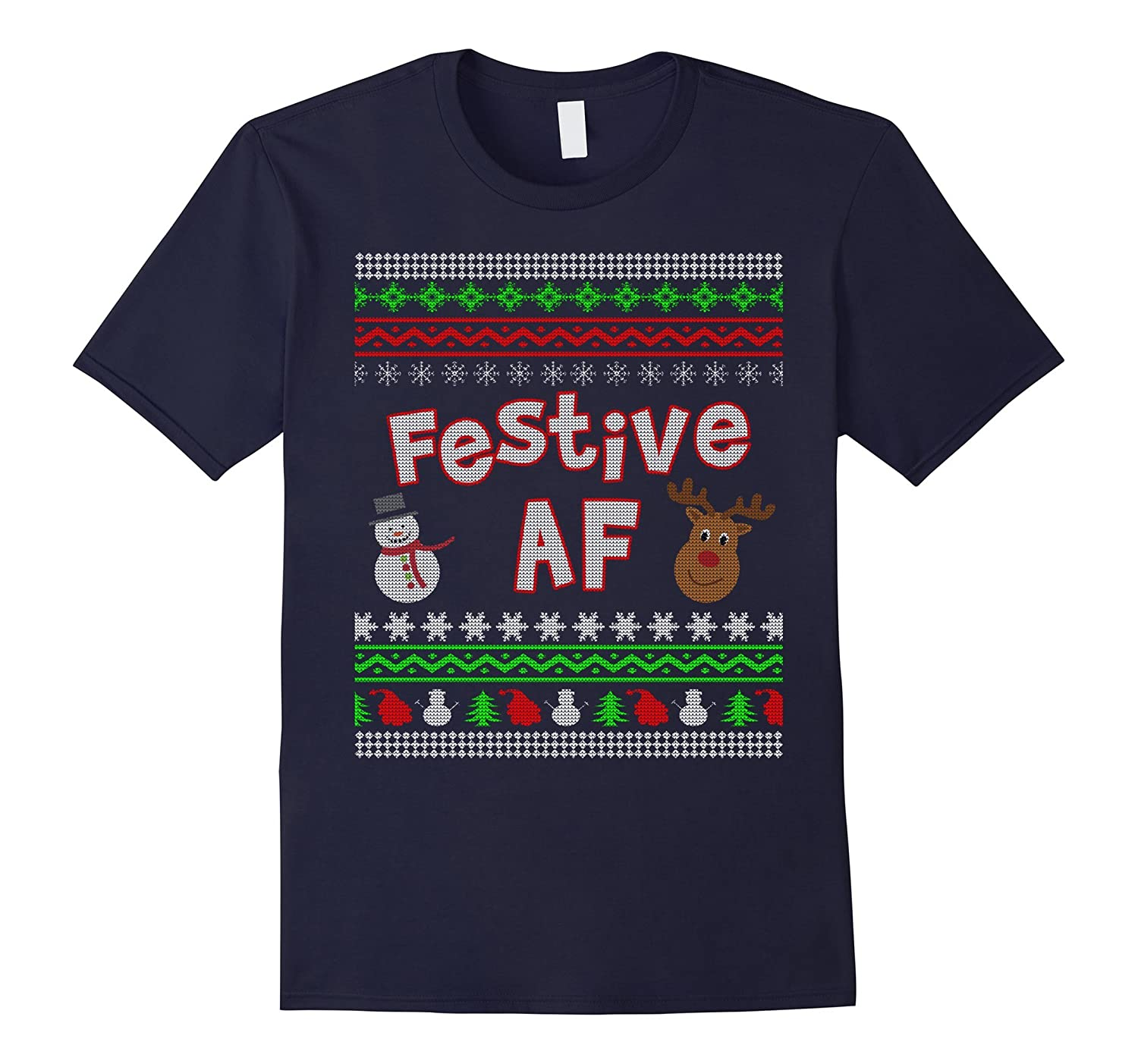 Festive AF Ugly Sweater Christmas Holiday Party T Shirt-ANZ