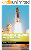 Moving Forth - Internals and TTL Processor (English Edition)