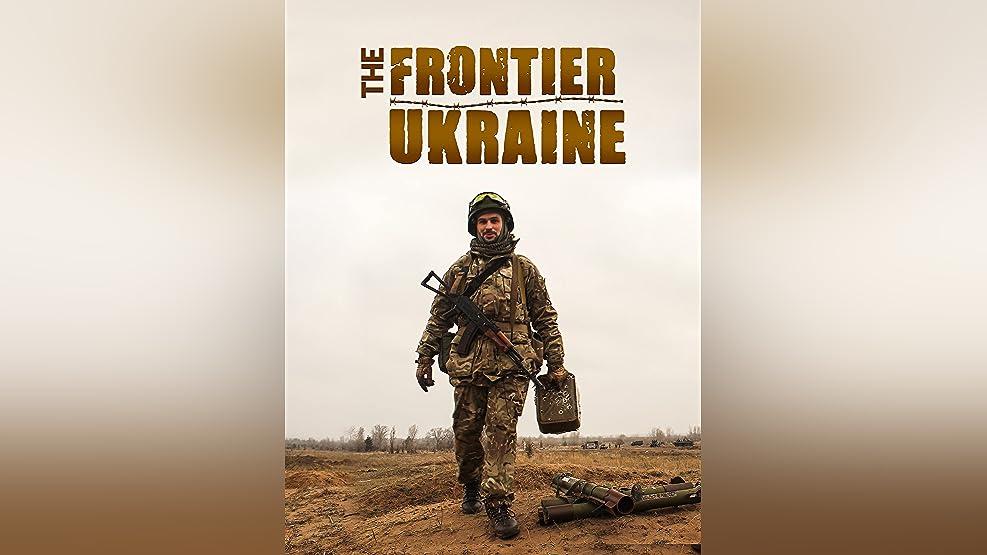 The Frontier - Ukraine