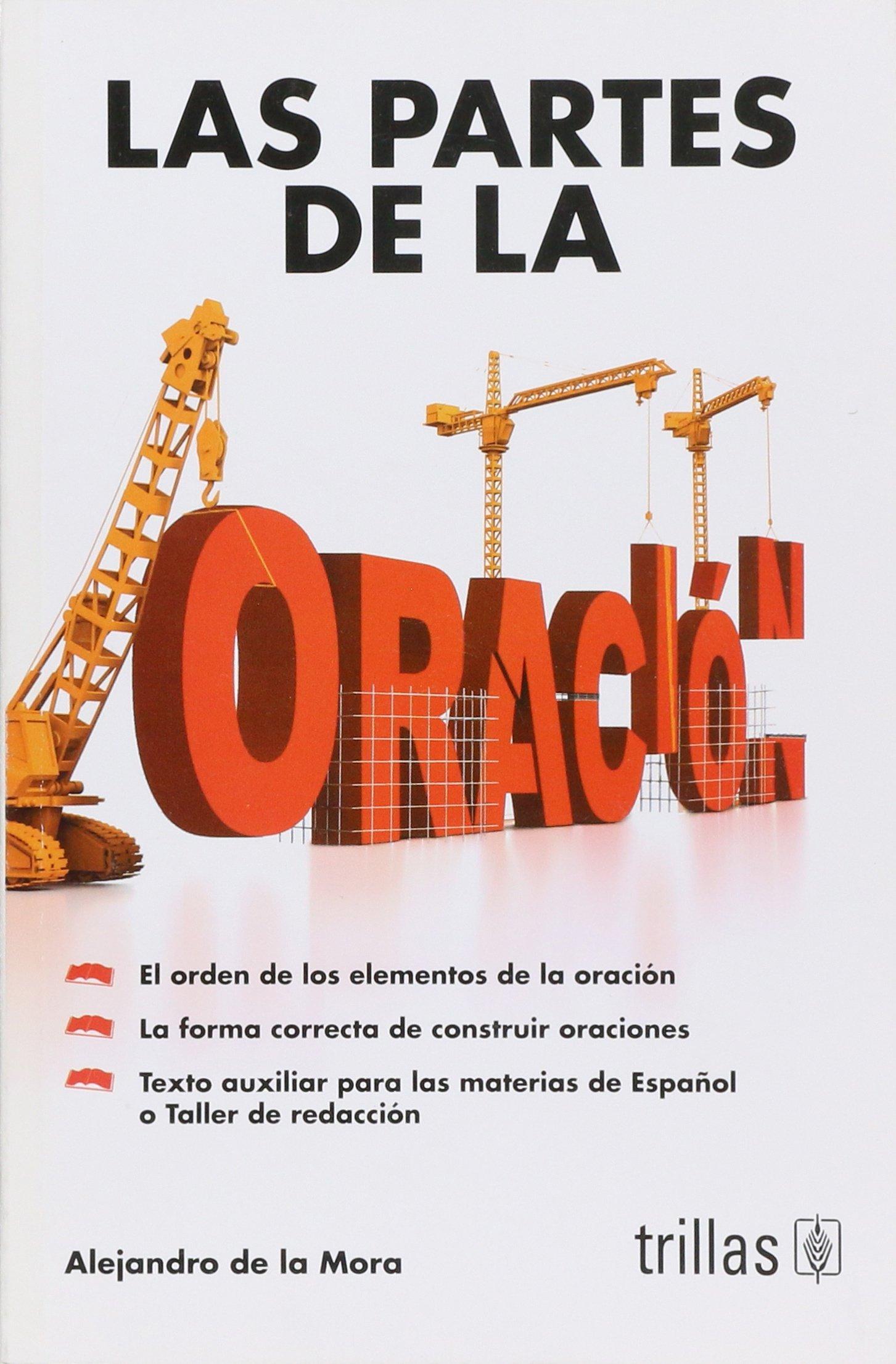 Las Partes De La Oracion (Spanish) Paperback – 1997