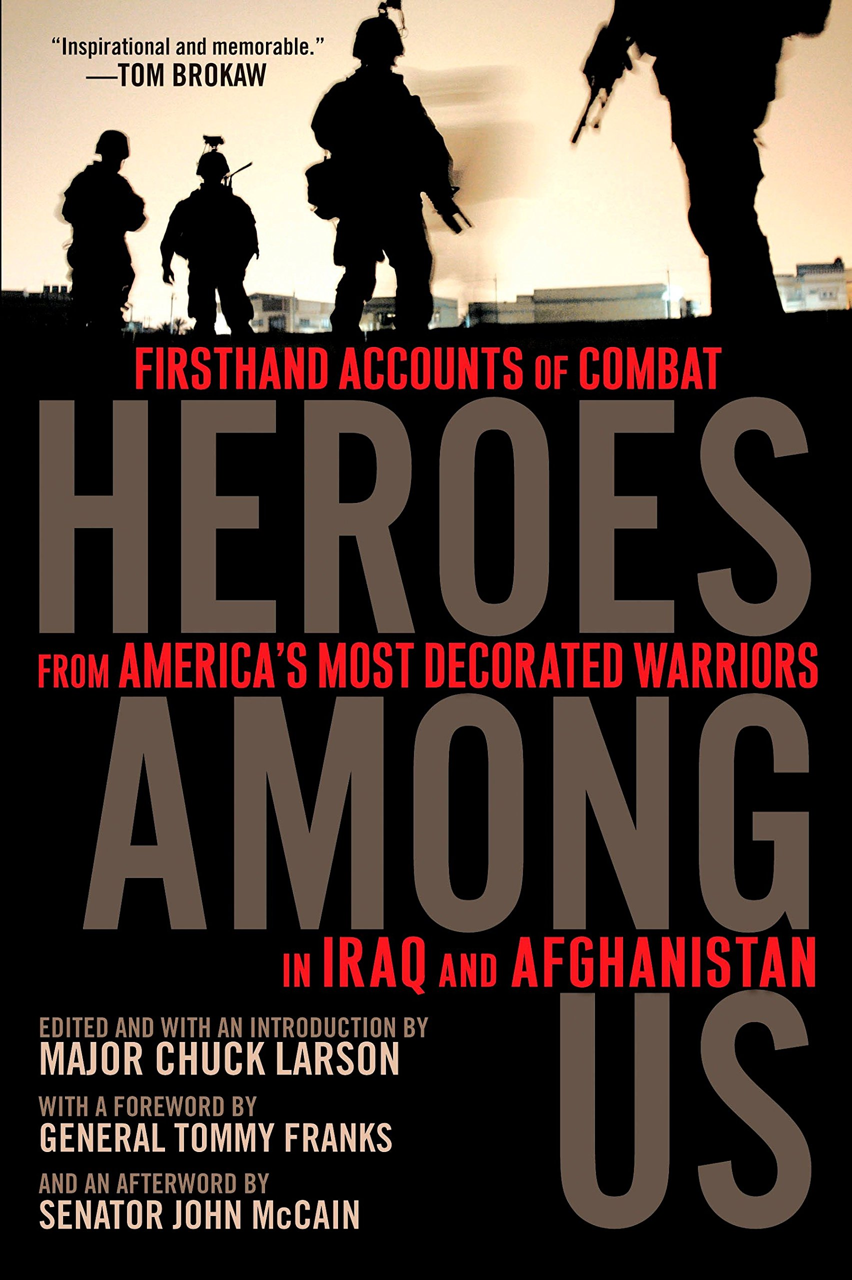 Download Heroes Among Us: Firsthand Accounts of Combat From America's Most Decorated Warriors in Iraq and Afghanistan ebook