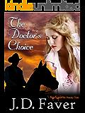 The Doctor's Choice~Badlands (Contemporary Western Romantic Suspense)