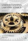 Understanding Lawyers' Ethics, Fifth Edition