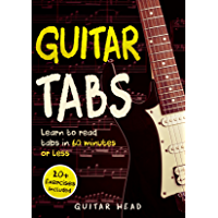 Guitar Tabs: Learn to Read Tabs in 60 Minutes or Less: An Advanced Guide to Guitar Tabs book cover