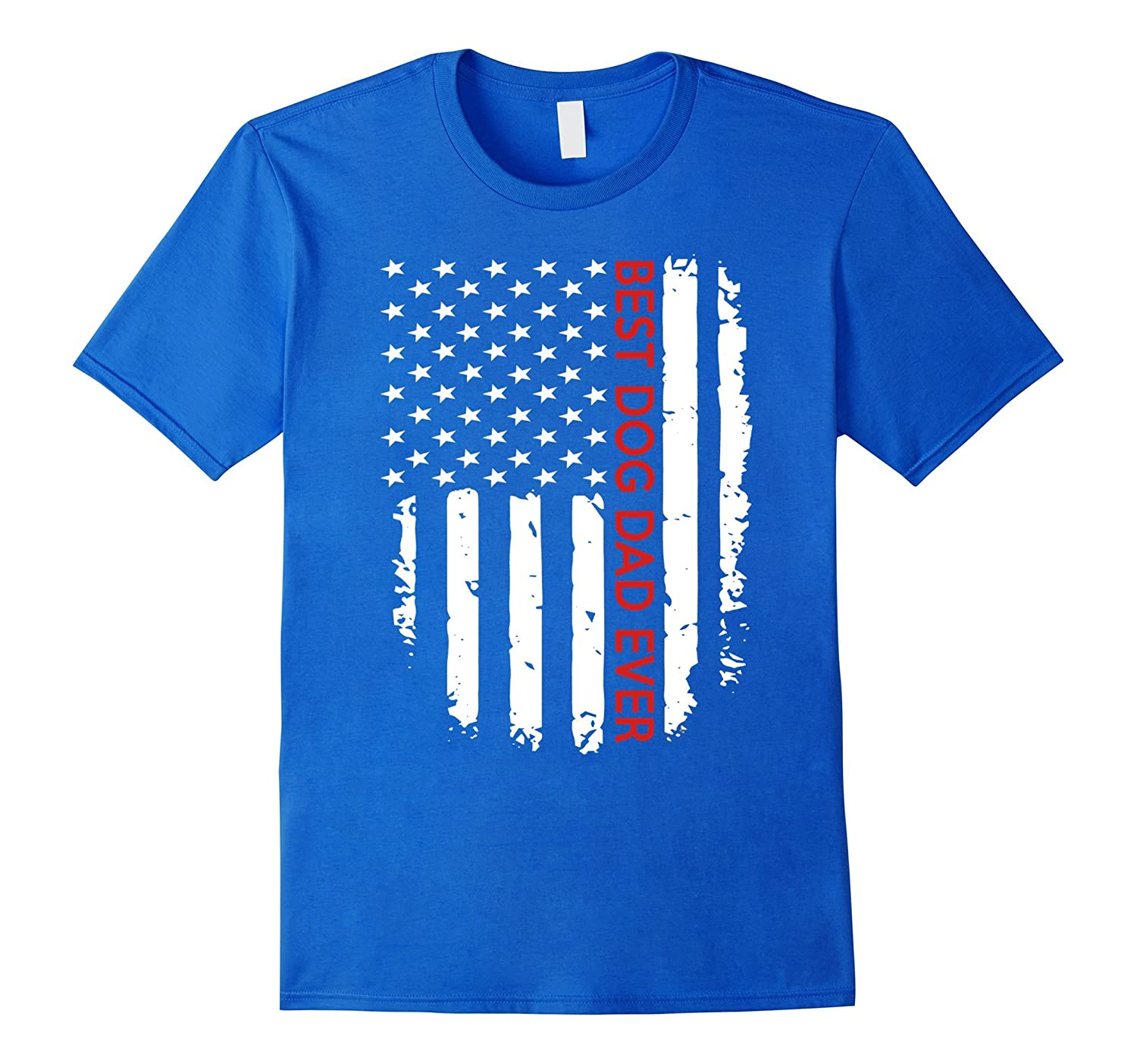 80c6a1698 Mens Best Dog Dad Ever American Flag - Father's Day Funny T-Shirt ...