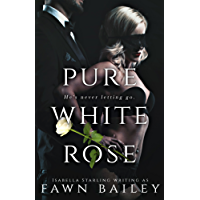 Pure White Rose (Rose and Thorn Book 2) (English Edition)