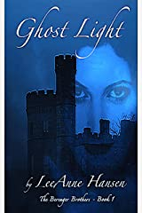 Ghost Light: The Berenger Brothers - Book 1 Kindle Edition