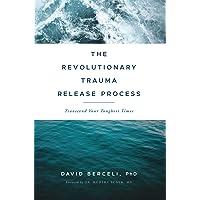 Revolutionary Trauma Release Process