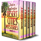 Jessica Huntington Desert Cities Mystery Series (Books 1-5) (English Edition)