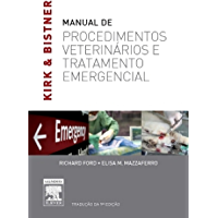 Kirk & Bistner's Manual de Procedimentos Veterinários e Tratamentos de Emergência