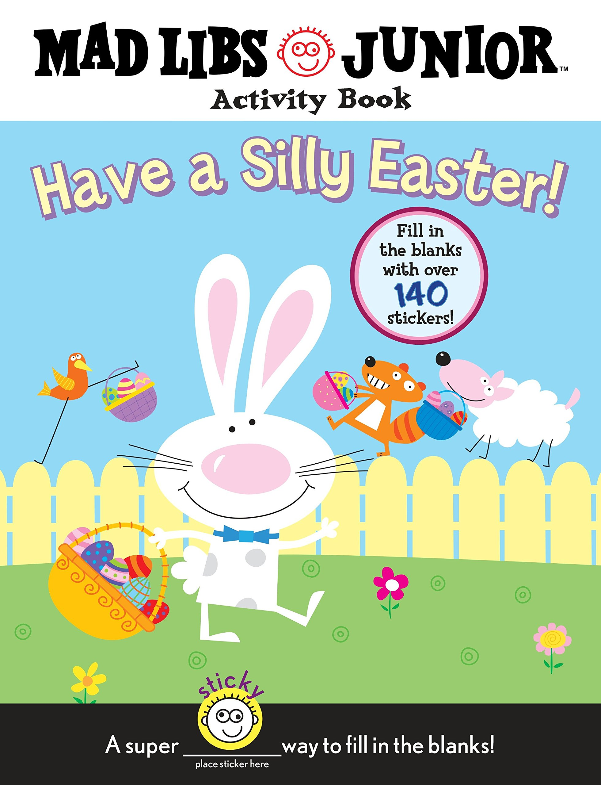 Have a Silly Easter!: Mad Libs Junior Activity Book: Brenda Sexton ...