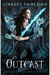 Outcast (Kat Dubois Chronicles Book 2) Kindle Edition