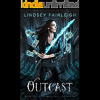 Outcast (Kat Dubois Chronicles Book 2)
