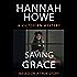 Saving Grace: A Victorian Mystery