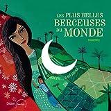 Les plus belles berceuses du monde, Vol. 2 (D'Algérie... à Sri Lanka)