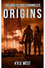 Origins (The Wasteland Chronicles, Book 2) Kindle Edition