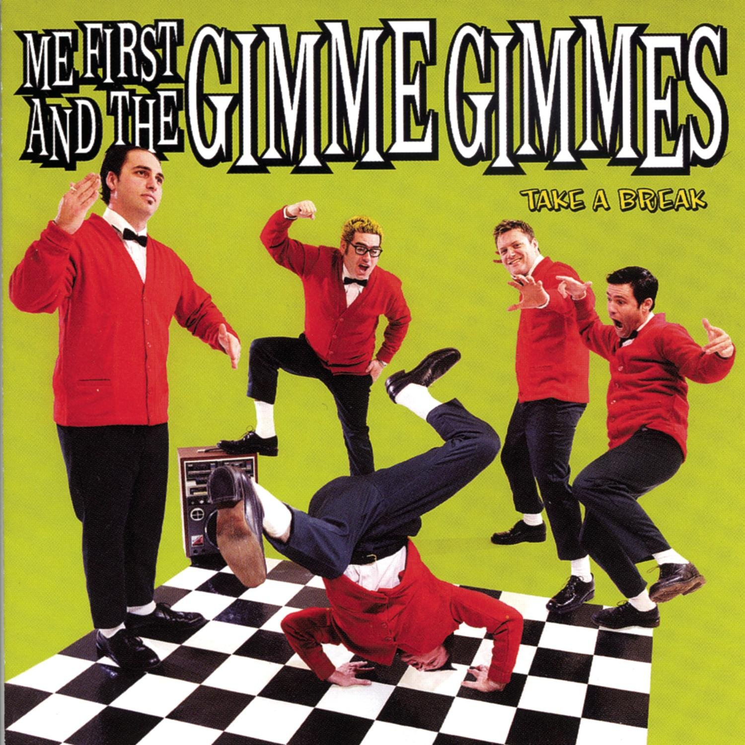 CD : Me First and the Gimme Gimmes - Take A Break (CD)