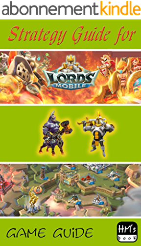 Strategy Guide for Lord Mobile (English Edition)