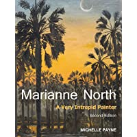 Marianne North: A Very Intrepid Painter - Second Edition