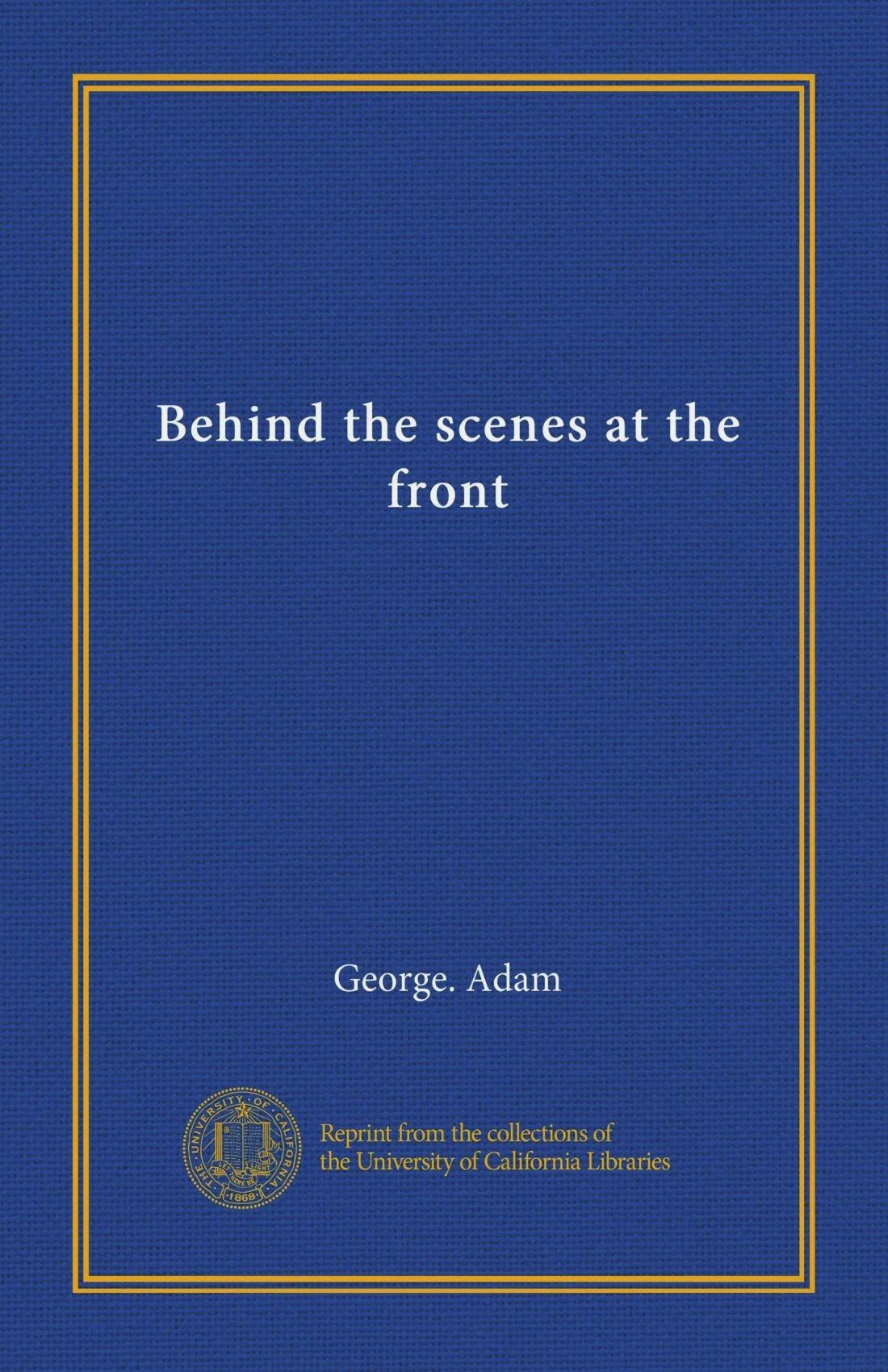 Behind the scenes at the front (Vol-1) pdf epub