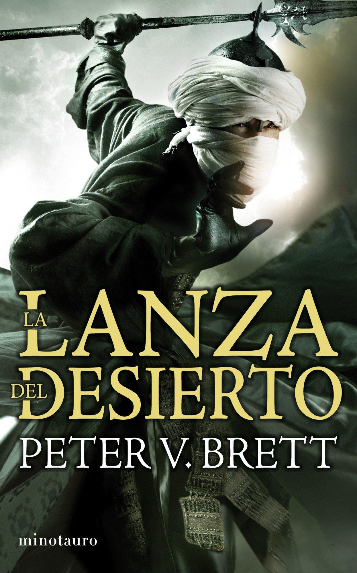 La Lanza del Desierto: La saga de los demonios. Libro II Fantasía: Amazon.es: Peter V. Brett, María Jesús Sánchez: Libros