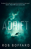 Adrift: The epic of survival and adventure in deep space