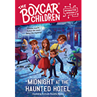 Midnight at the Haunted Hotel (The Boxcar Children Interactive Mysterie) (English Edition)