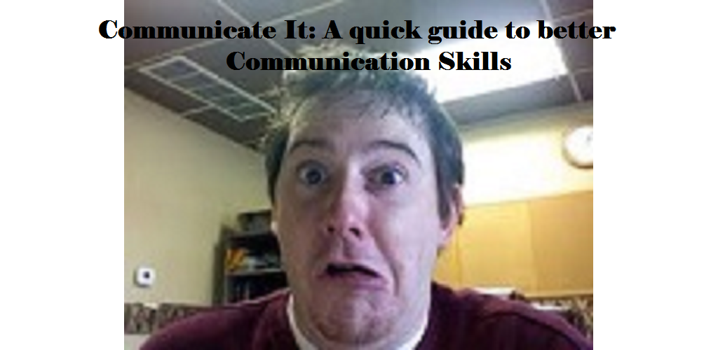 how to build better communication skills