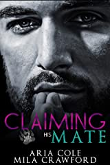 Claiming His Mate: A Fated Mates Paranormal Romance (Bare Bites Book 2) Kindle Edition